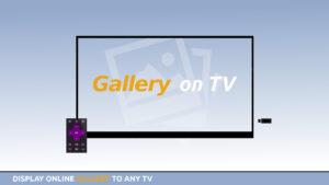 Gallery on TV
